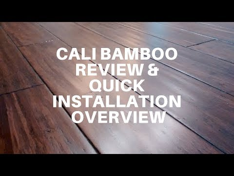 Cali Bamboo Review and Quick Installation Overview - How to Install Engineered Bamboo