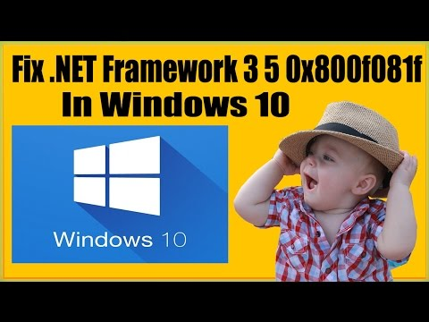 How To Fix Microsoft .NET Framework 3 5 Error 0x800f081f In Windows 10?