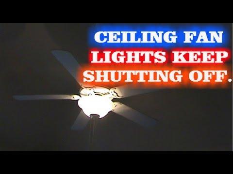 CEILING FAN LIGHTS FLICKERING. HOW TO FIX