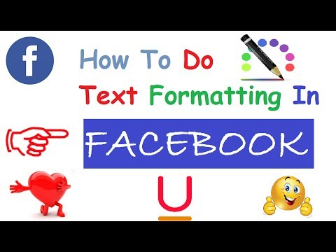 How To Do Text Formatting In Facebook Post - 2017