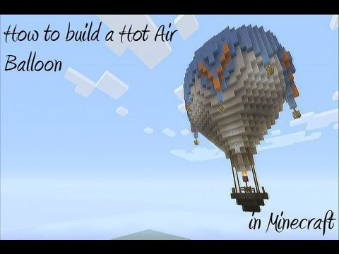 how to build a Hot Air Baloon in Minecraft - part 1