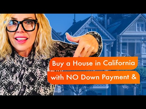 Buy a House in California with NO Down Payment & No Closing Cost REALLY!!  | CA | OC | LA Mortgage