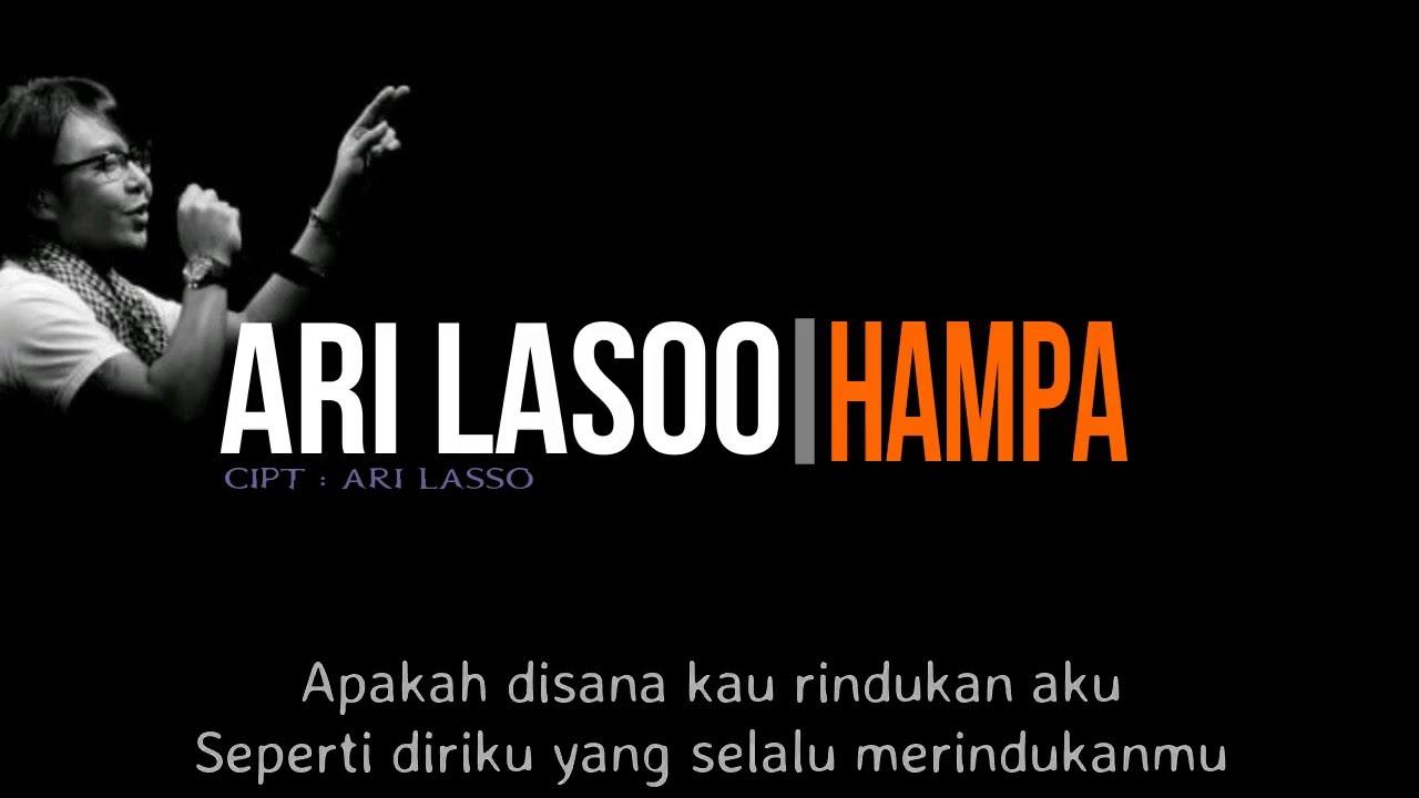 Download Ari Lasso - Hampa ( Lirik ) MP3 Gratis