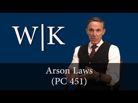 California Arson Laws (PC 451)