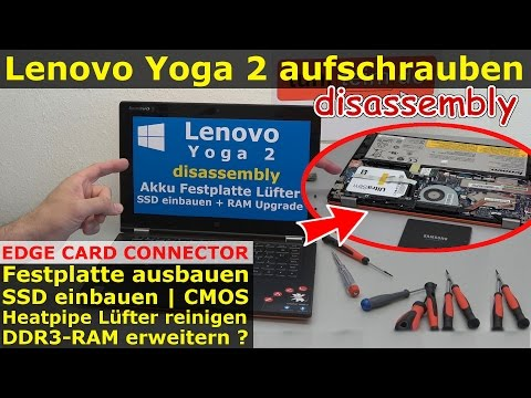 Lenovo Yoga 2 - HDD SSD wechseln | CMOS | Lüfter reinigen | RAM Upgrade | Edge Card Connector