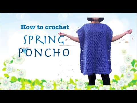 How to crochet Spring Poncho