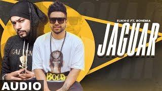 Jaguar (Audio Song) | Muzical Doctorz Sukhe Feat Bohemia | Latest Punjabi Songs 2019 | Speed Records
