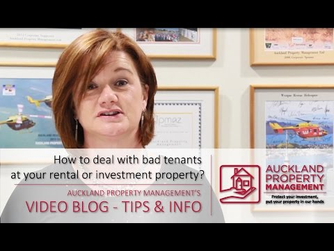 How to deal with bad tenants by Auckland Property Management