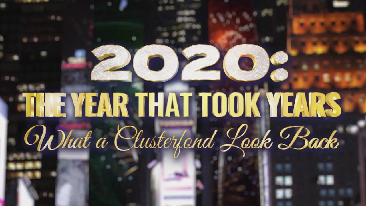 "Stephen Colbert Hosts ""2020: The Year That Took Years, What A Clusterfond Look Back"""