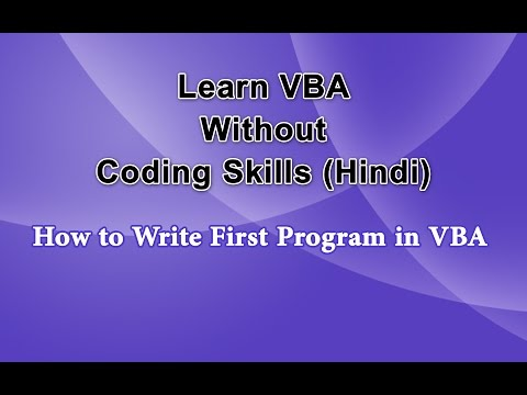 How to Write First Program - Learn VBA without Coding Skills Hindi