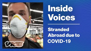 I'm Stranded Abroad During a Pandemic
