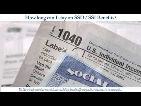 How Long can I stay on SSD - SSI Benefits?