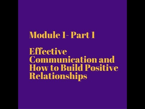 Unit 1 Part 1   Understand the Principles of developing positive relationships