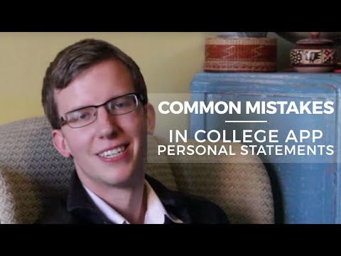 Common Application: Examples of Mistakes in College App Personal Statement