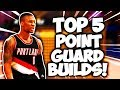 DONT MAKE A NEW PLAYER WITHOUT WATCHING THIS! 5 BEST Point Guard Builds NBA 2K18!