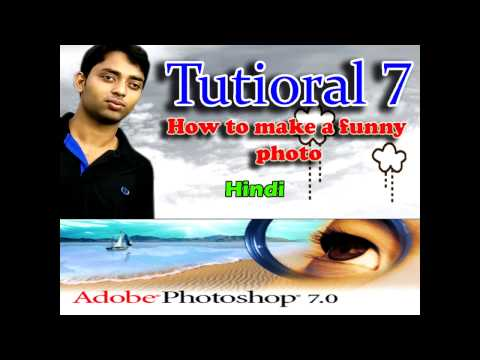 How to make a funny pic  in Adobe Photoshop 7 0  Hindi Tutioral 7