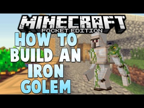 IRON GOLEMS in MCPE! - How to Build an Iron Golem in Minecraft PE (Pocket Edition)