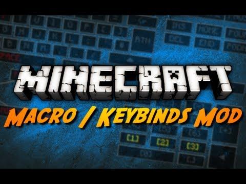 Minecraft: Macro / Keybind Mod!