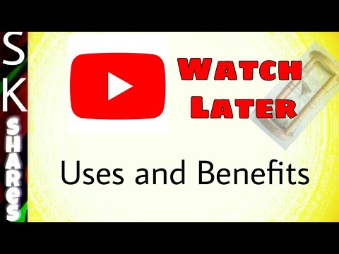 YouTube Watch later feature and Benefits