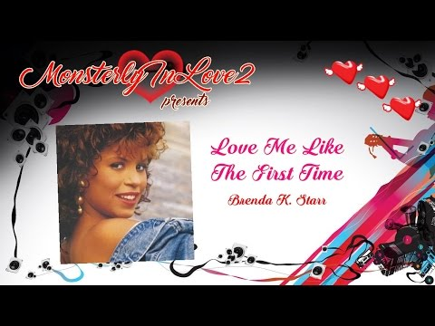Brenda K. Starr - Love Me Like The First Time (1985)