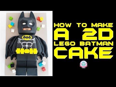 HOW TO MAKE A 2D LEGO BATMAN CAKE   Abbyliciousz The Cake Boutique