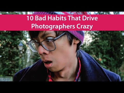 10 Bad Habits That Drive Photographers Crazy
