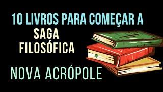 10 livros + recomendados - ESTUDAMOS ESTE MATERIAL NO CURSO DE FILOSOFIA DE NOVA ACRÓPOLE!