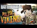 Battlefield 4 - Polish Viking! w/ ImAnderZEL - Part 2