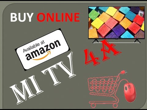 Mi tv 4A,Launch,available in india,how to buy online,smart tv,10500 rs,best tv,,32 inch Mi tv