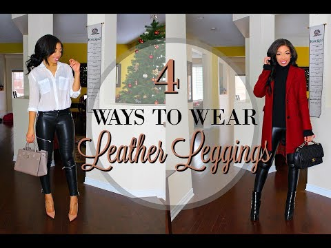 HOW TO STYLE LEATHER LEGGINGS | 4 WAYS to WEAR Leather Pants - LOOKBOOK + Outfit Ideas