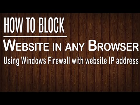 How to block a website in any browser using Windows Firewall