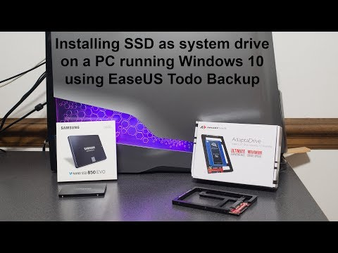 Installing a SSD drive using EaseUS Todo Backup in a PC running Windows 10