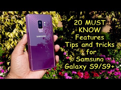 20 MUST KNOW features, tips and tricks of the Galaxy S9 and S9+