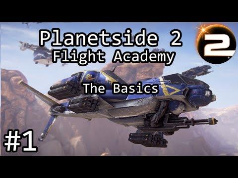Planetside 2 - ESF Flight Academy #1 - The Basics