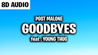 Post Malone - Goodbyes (8D AUDIO) ft. Young Thug