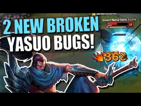 2 NEW BROKEN YASUO BUGS | Free Damage! - League of Legends