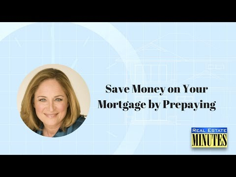 Save Money on Your Mortgage by Prepaying