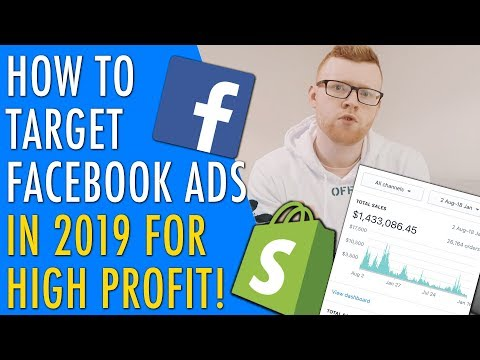 How To Target Facebook Ads For Ecommerce & Shopify In 2019