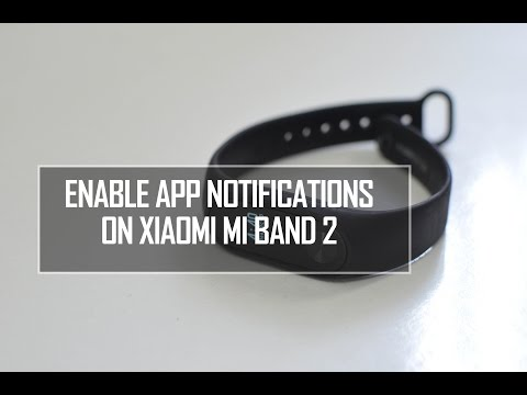 How to Enable WhatsApp, Facebook and App notifications on Xiaomi Mi Band 2