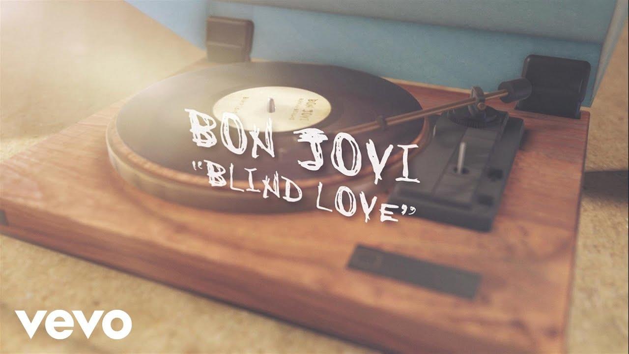 Bon Jovi - Blind Love