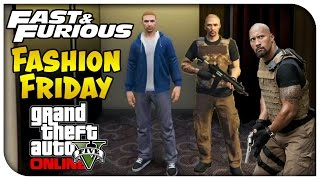 GTA 5 Online FASHION FRIDAY! Fast and Furious Edition! (Paul Walker, Luke Hobbs & More)
