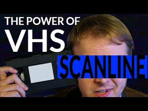 The Power Of VHS   SCANLINE
