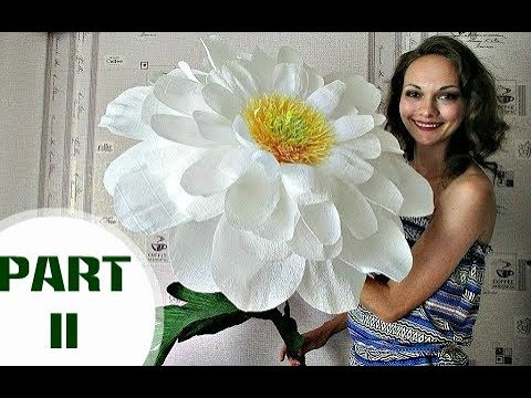 Paper flowers | Free Standing Giant Flower Camomile. Part 2