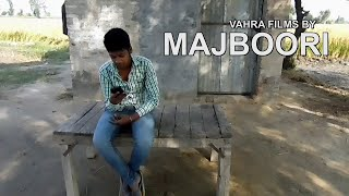 MAJBOORI | Punjabi Short Film | New 2016 | Vahrafilms | Award wining Short Film