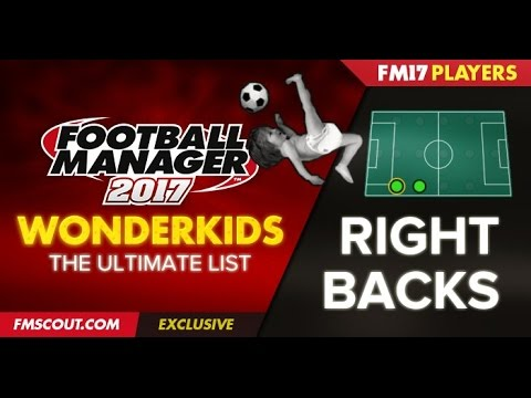 Football Manager 2017 - Top 20 Right Back Wonderkids!