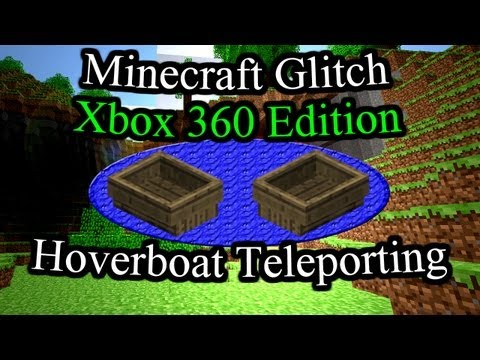Hoverboat Teleporting Glitch! Minecraft Xbox 360 Tutorial