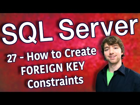 SQL Server 27 - How to Create FOREIGN KEY Constraints