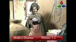 Brahui Drama MALASI 2-4