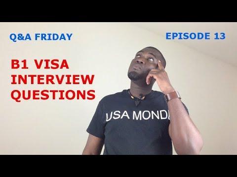 Q&A FRIDAY Ep 13 (B1 VISA INTERVIEW)