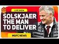 Solskjaer Will Deliver The Title Man Utd News Now